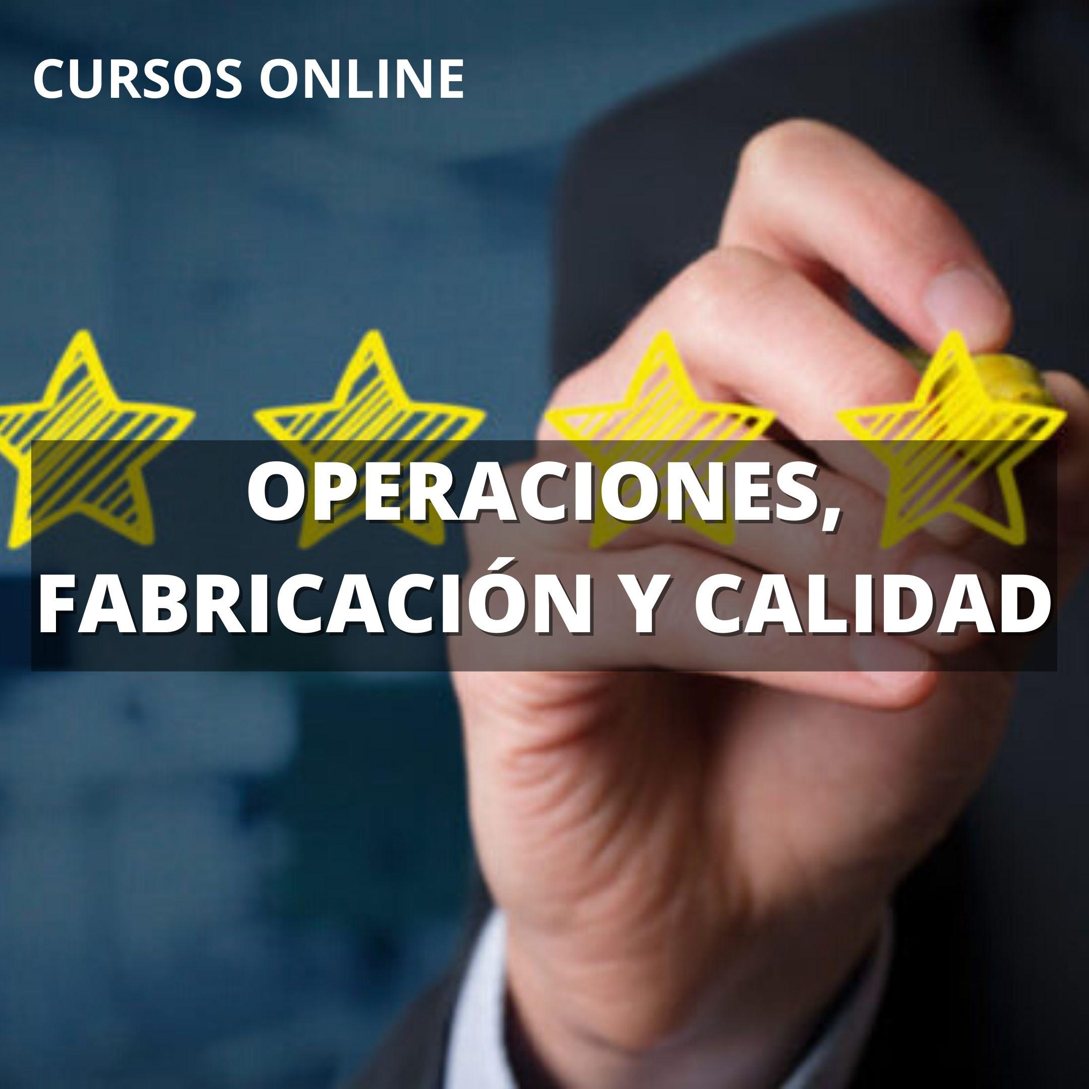 cursos de operaciones, fabricación y calidad