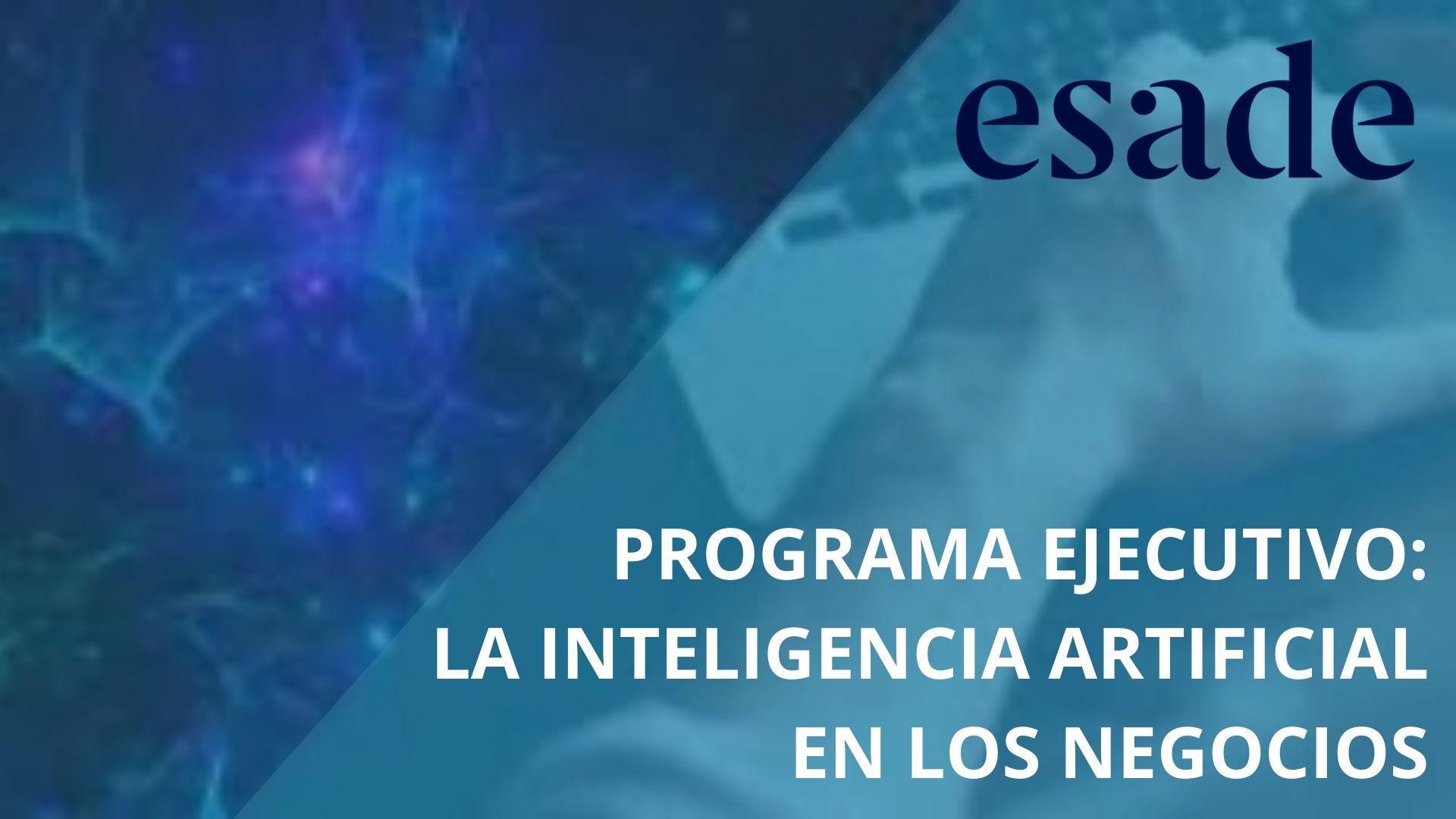 IA EN LOS NEGOCIOS ESADE - Cámara Comercio Murcia