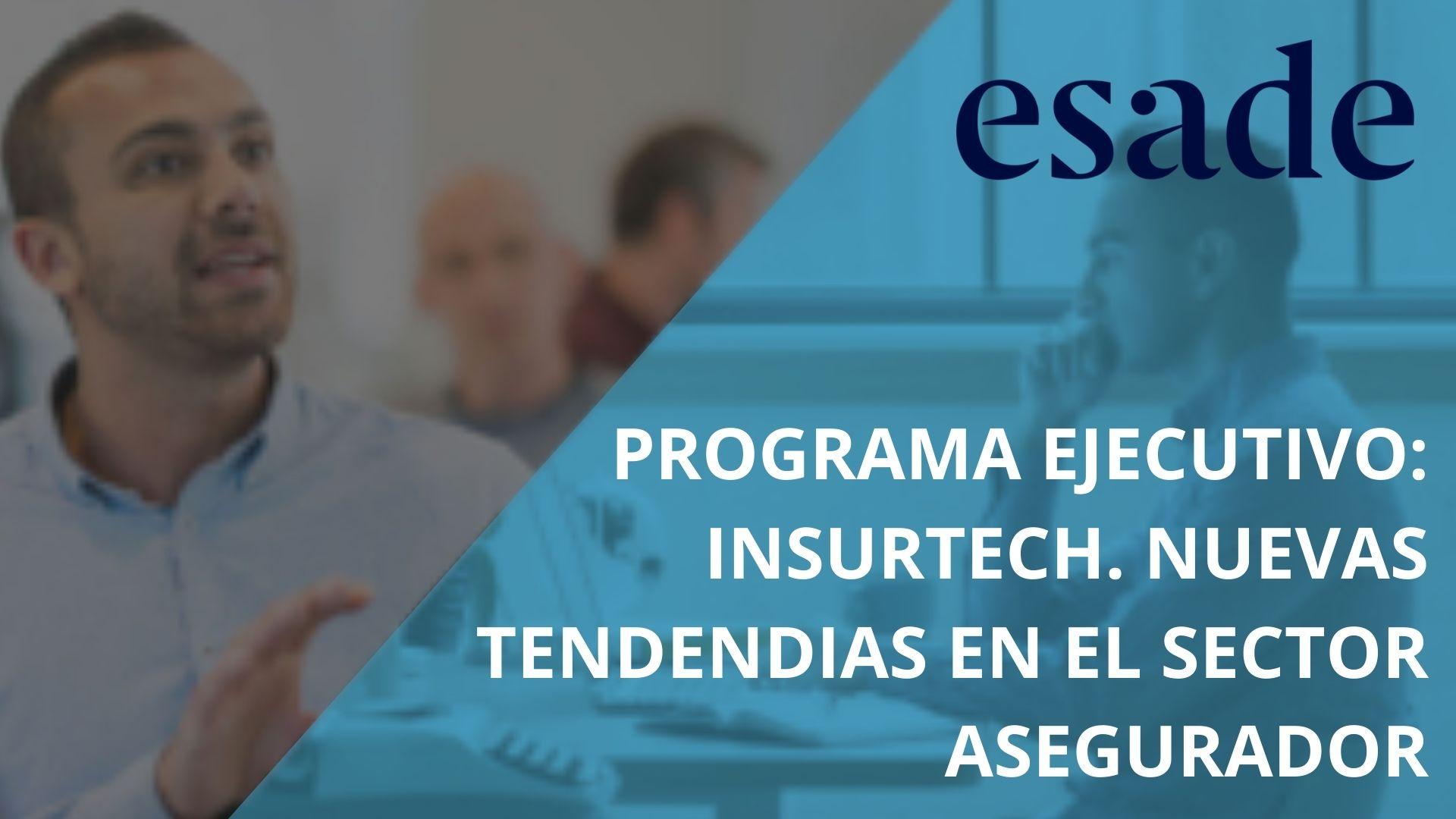 INSURTECH ESADE - Cámara Comercio Murcia