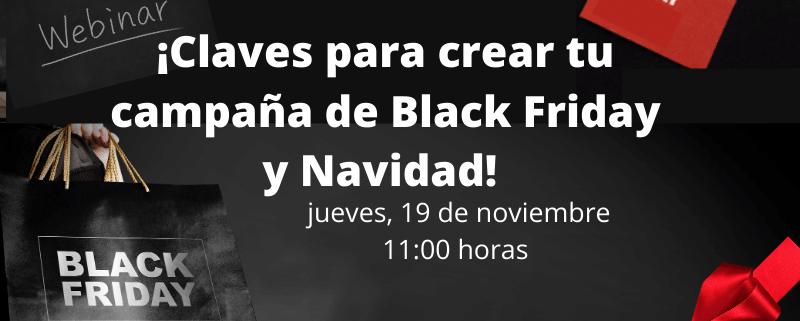 Webinar - Claves para crear una campaña de Black Friday con exito