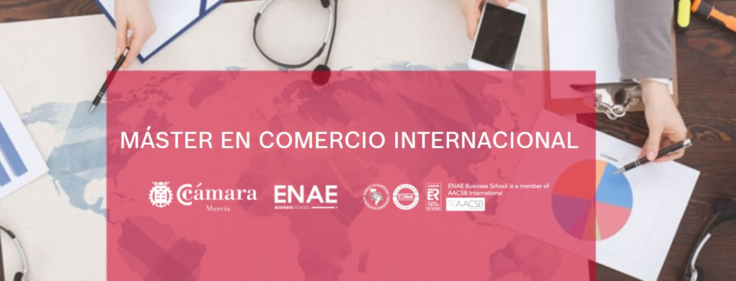 Máster de Comercio Internacional ENAE