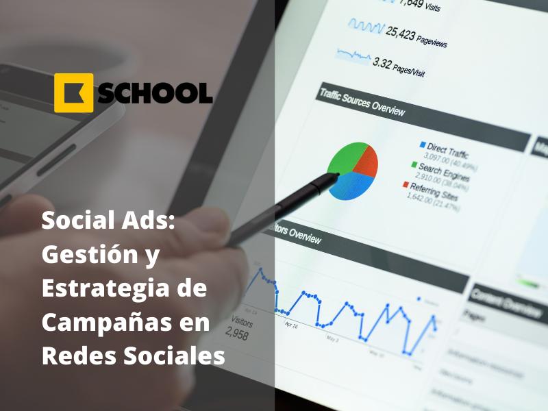 Social Ads Gestión y Estrategia de campañas en redes sociales