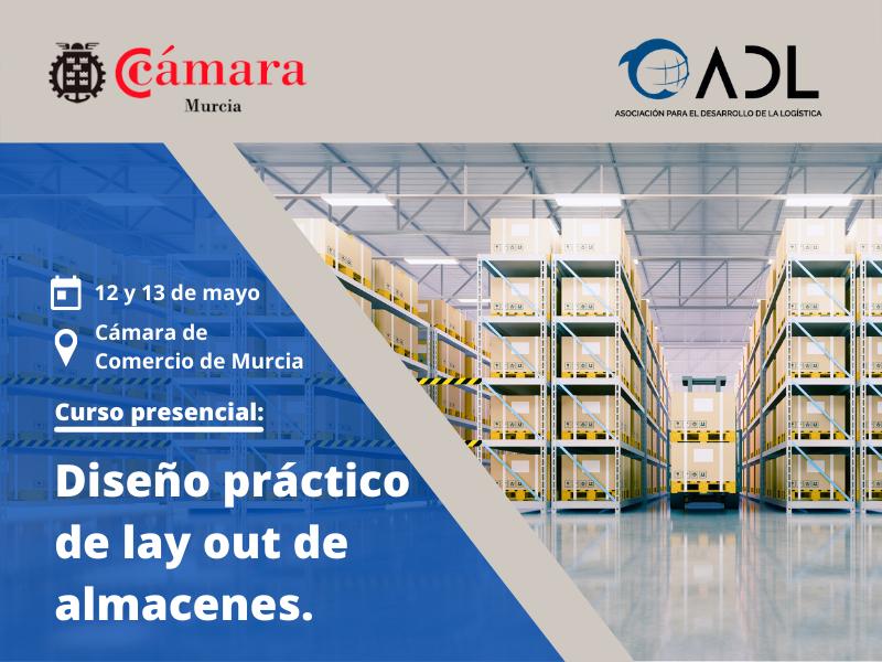 Diseño de Lay-Out de almacenes - ADL - Cámara de Comercio de Murcia