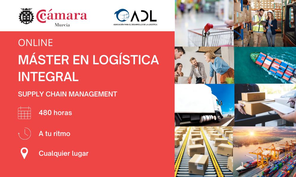 Máster en Logística íntegral - ADL - Cámara de Comercio de Murcia