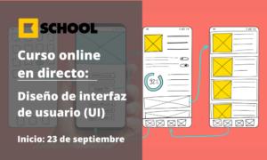 Máster Diseño de interfaz de usuario (UI) - Cámara de Comercio de Murcia - Kschool