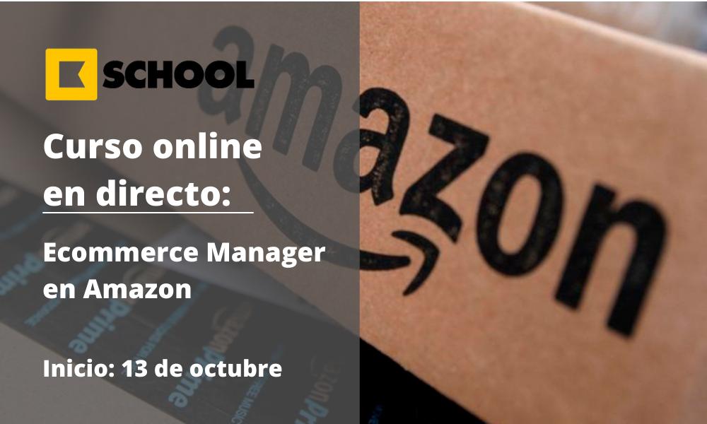 Máster Ecommerce Manager en Amazon - Cámara de Comercio de Murcia - Kschool