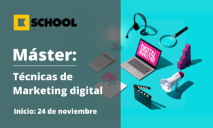 Máster Técnicas de Marketing Digital Web Kschool